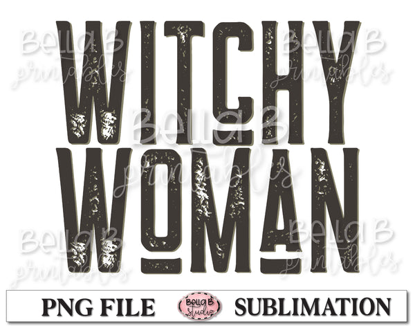 Witchy Woman Sublimation Design, Halloween