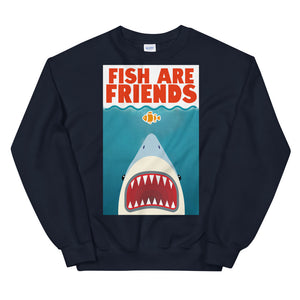 Fish Are Friends - Sweater