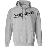 BEST ROOFER IN THE GALAXY -Hoodie