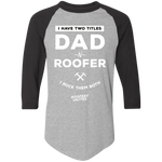 DAD N ROOFER - Raglan Jersey