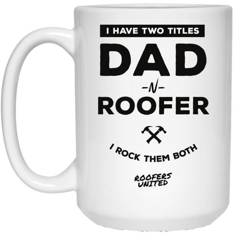 DAD Roofer - White Mug