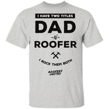 DAD N ROOFER - T-Shirt