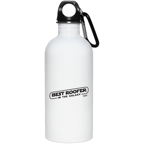 BEST ROOFER IN THE GALAXY - Stainless Steel Water Bottle