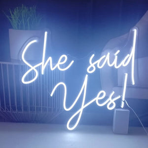 SHE SAID YES SIGN