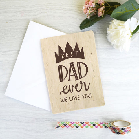 Best Dad ever wooden greeting card - Birch and Tides