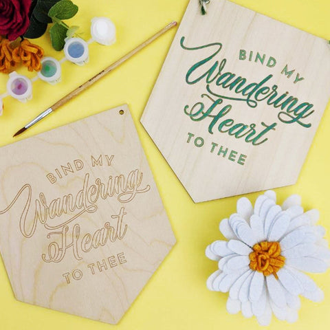 Bind my wandering heart to thee wooden banner painting kit - Birch and Tides