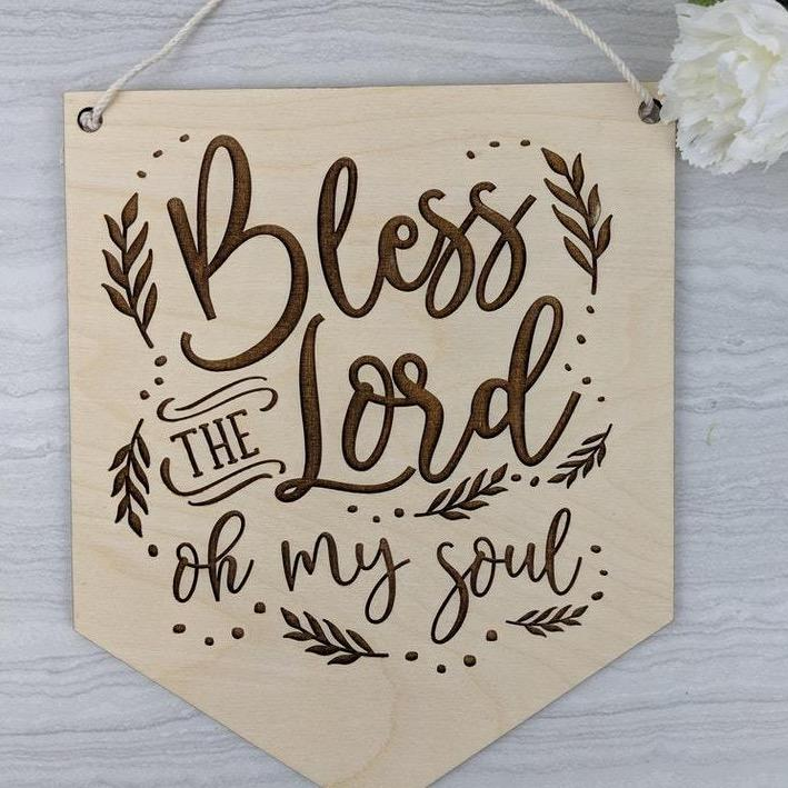 Bless the Lord oh my soul wooden banner sign
