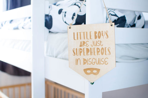 Boys are superheroes in disguise wooden laser engraved banner sign - Birch and Tides