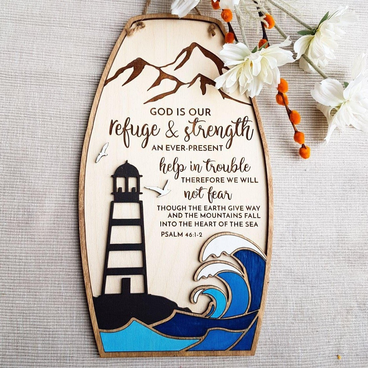 Encouraging scripture sign Psalm 46:1-3 with nautical theme