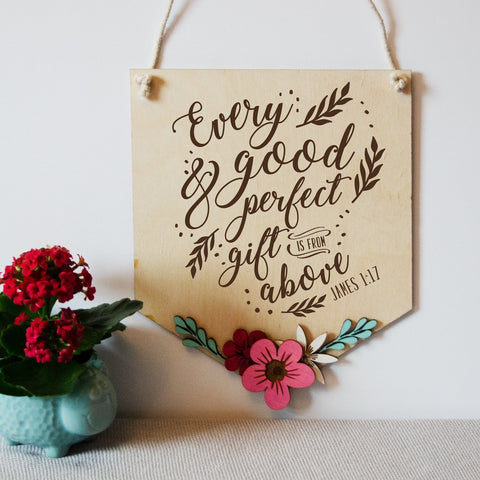 'Every Good Gift' Wooden Nursery Banner - James 1:17 - Birch and Tides
