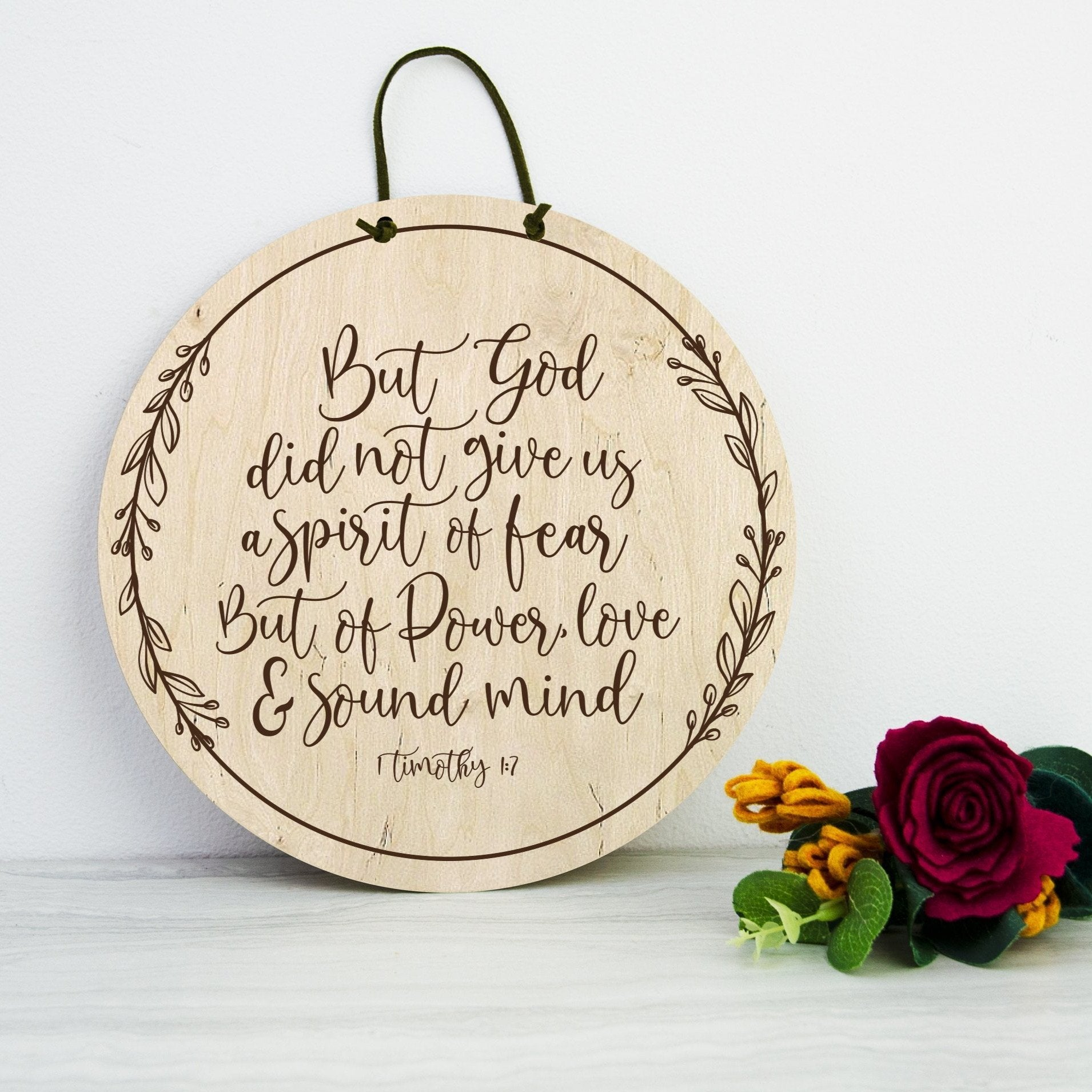 God did not give us a power of Fear engraved wooden wall sign