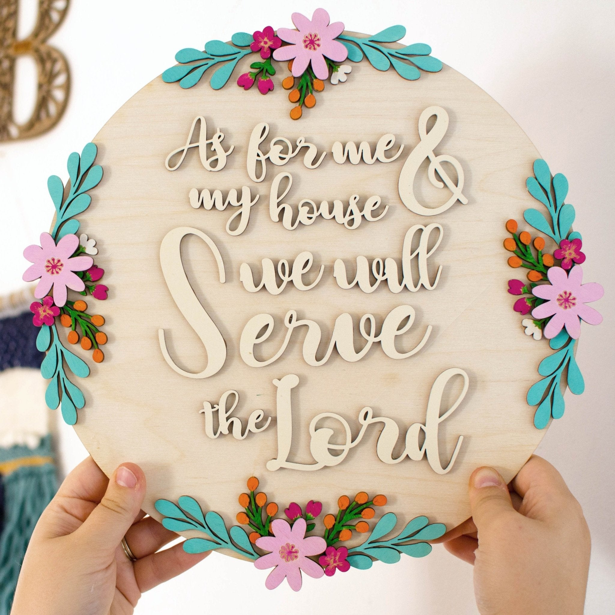 Me & my house wooden floral wall plaque Joshua 24:15
