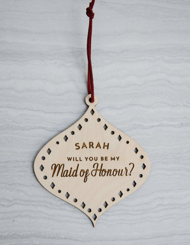 Personalised Maid of honour proposal ornament