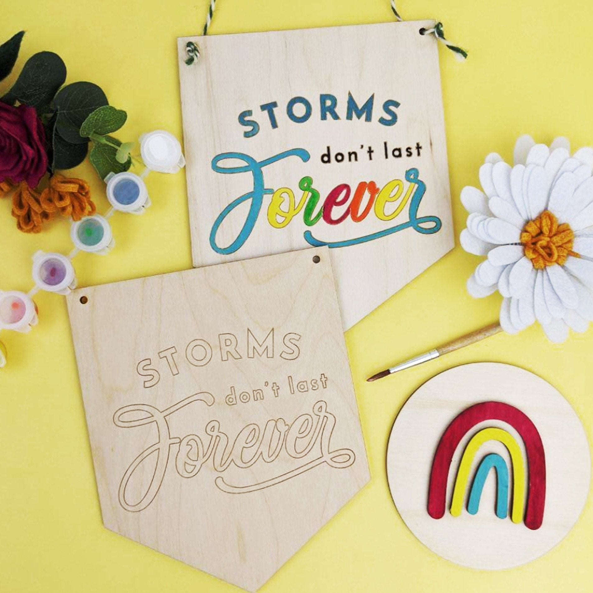 Storms don't Last forever wooden banner painting kit