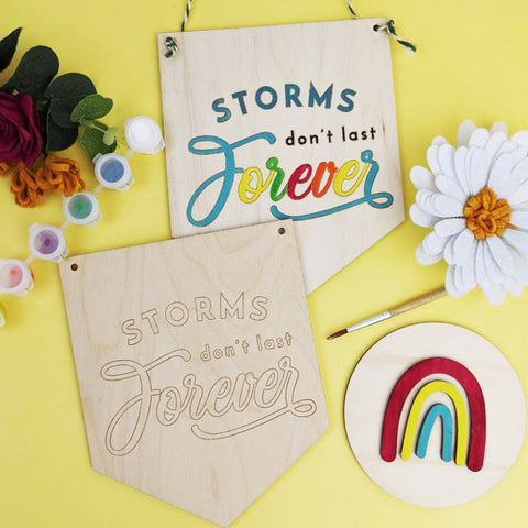 Storms don't Last forever wooden banner painting kit - Birch and Tides