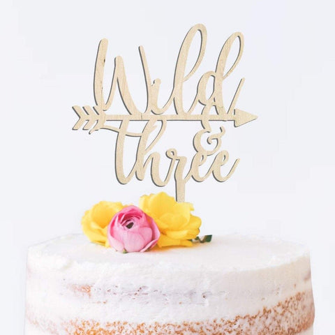 Wild and three wooden cake topper - Birch and Tides