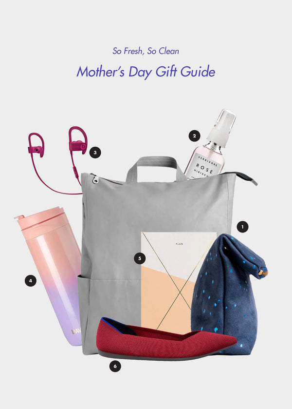 So Fresh, So Clean - Mother's Day Gift Guide is Here