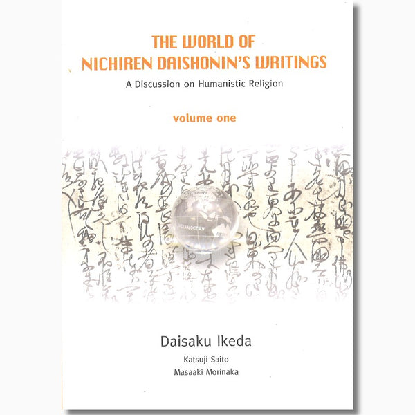 The World of Nichiren Daishonin's Writings-Vol 1