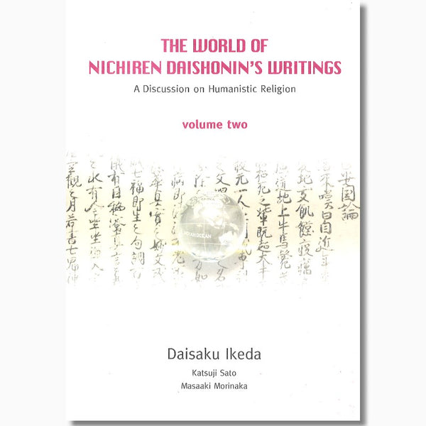 The World of Nichiren Daishonin's Writings-Vol 2