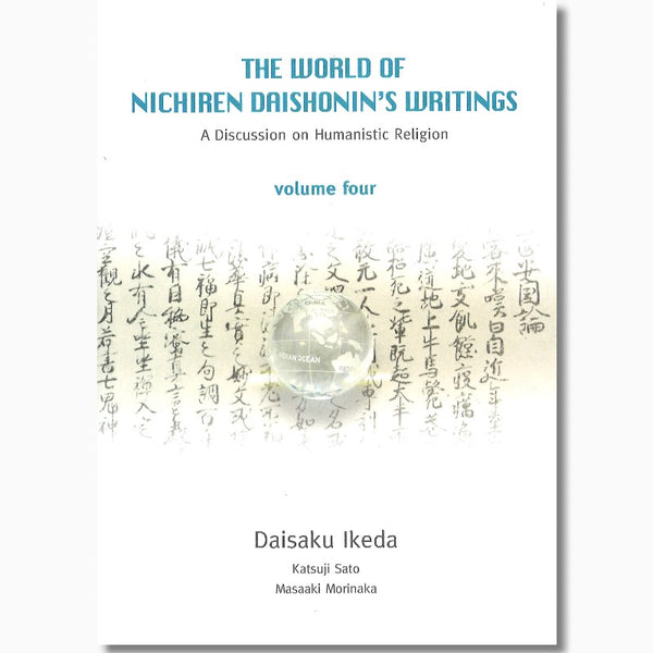 The World of Nichiren Daishonin's Writings-Vol 4