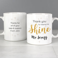 Load image into Gallery viewer, Personalised Shine Teacher's Mug