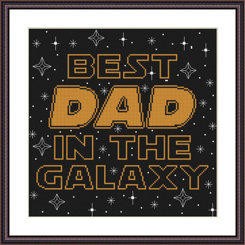Best DAD of the galaxy funny birthday cross stitch pattern - Tango Stitch