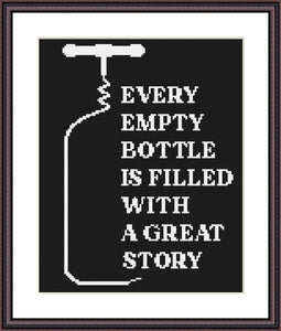 Every empty bottle is filled with a great story funny cross stitch pattern