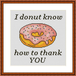 I donut know to thank you funny cross stitch pattern