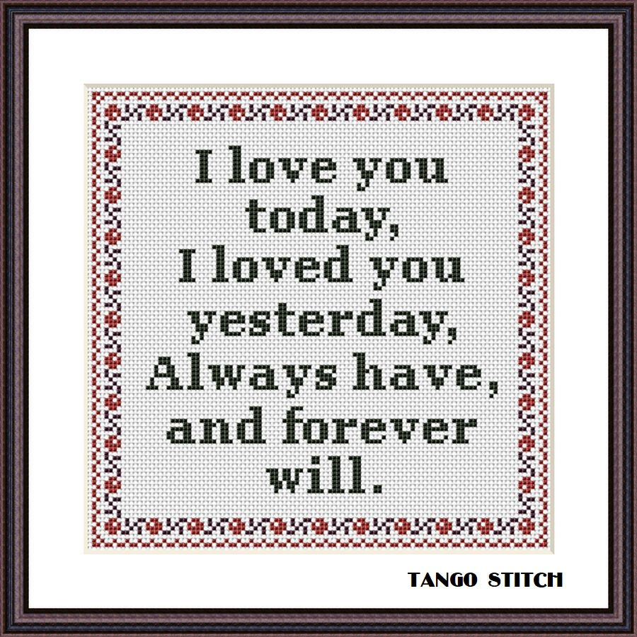 I love you Valentines romantic quote cross stitch pattern, Tango Stitch