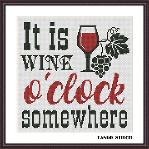 It is wine o'clock somewhere funny kitchen cross stitch pattern