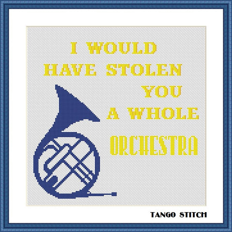I would have stolen you a whole orchestra cross stitch pattern