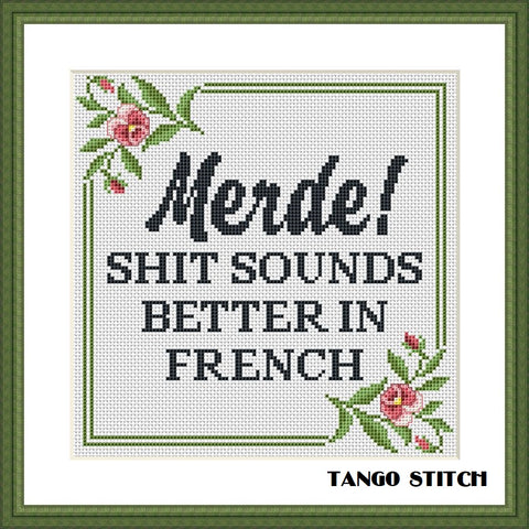Merde! Shit sounds better in French funny sassy cross stitch pattern