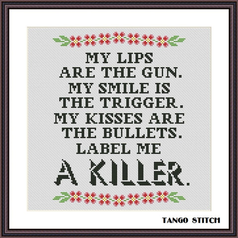 My lips are the gun funny sassy cross stitch pattern