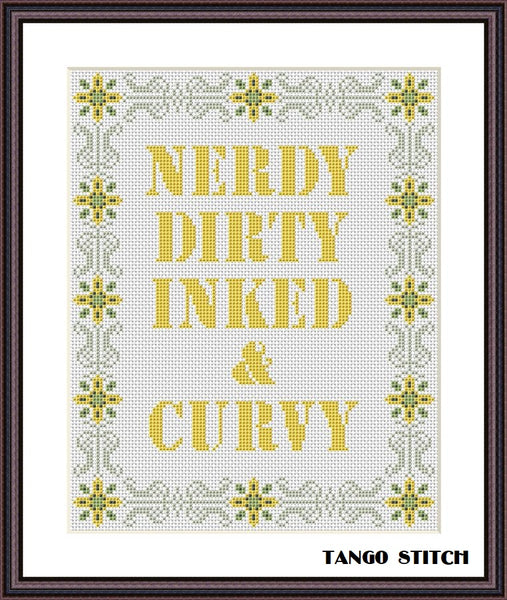 Nerdy dirty inked and curvy funny cross stitch pattern