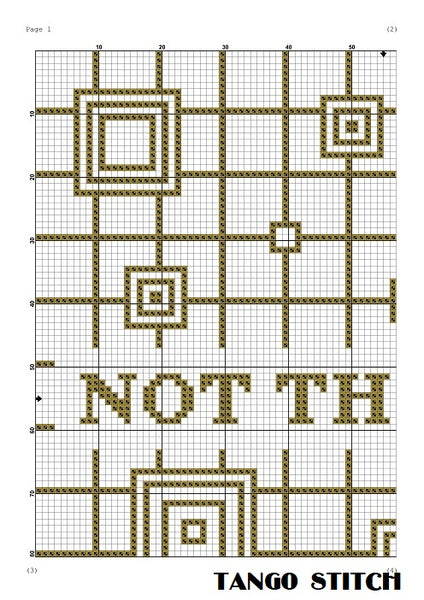 Not this time funny cross stitch pattern