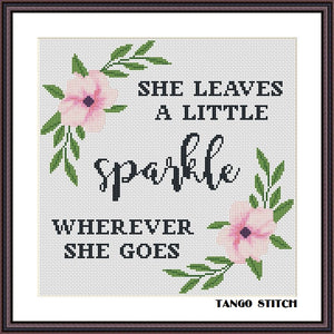 She leaves a little sparkle funny sassy quote cross stitch pattern