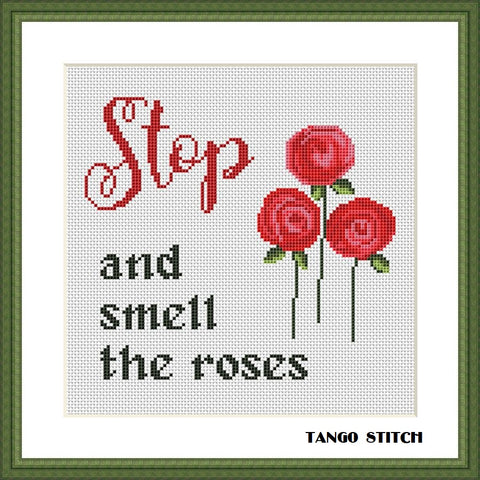 Stop and smell the roses funny cross stitch pattern easy embroidery design Tango Stitch