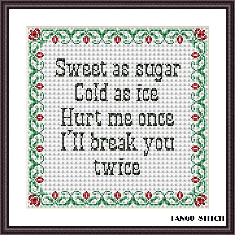 Sweet as sugar, cold as ice funny sassy cross stitch pattern