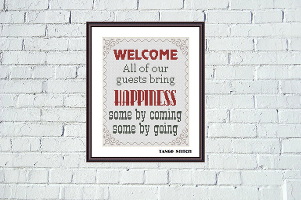 All of our guests bring happiness funny sarcastic cross stitch pattern