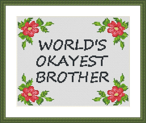 World's okayest brother funny quote cross stitch pattern  - Tango Stitch