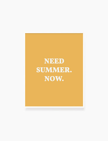 NEED SUMMER. NOW. Summer Quote. Yellow. Printable Wall Art Quote. - PAPER MOON Art & Design