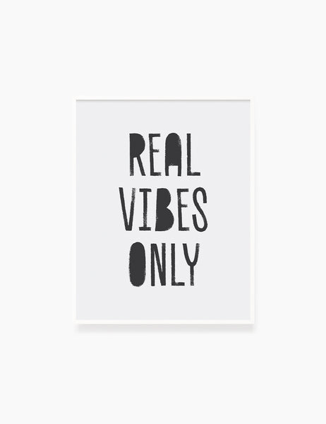 REAL VIBES ONLY. Authenticity Quote. Printable Poster. Printable Wall Art Quote. - PAPER MOON Art & Design