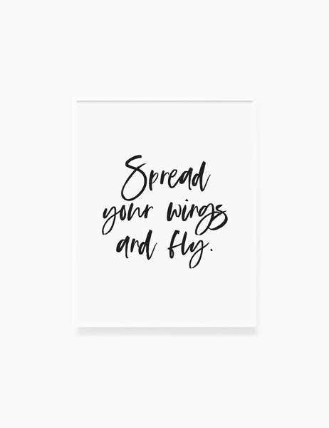 Printable Wall Art Quote: SPREAD YOUR WINGS AND FLY. Printable Poster. Inspirational Quote. Motivational Quote. WA008 - Paper Moon Art & Design