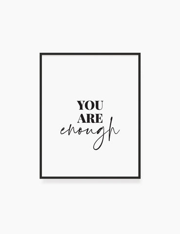 Printable Wall Art Quote: YOU ARE ENOUGH. Printable Poster. Inspirational Quote. Motivational Quote. WA009 - Paper Moon Art & Design