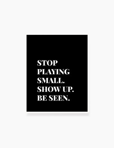 Printable Wall Art Quote: STOP PLAYING SMALL. Printable Poster. Inspirational Quote. Motivational Quote. WA026 - Paper Moon Art & Design