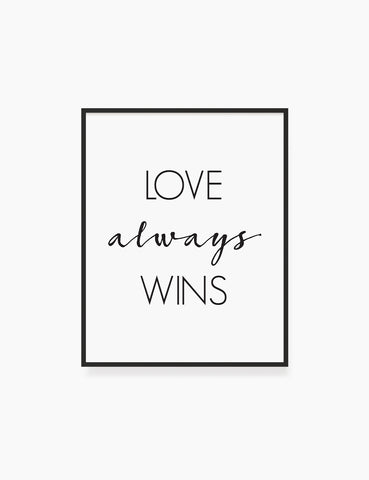 Printable Wall Art Quote: LOVE ALWAYS WINS Printable Poster. WA027 - Paper Moon Art & Design