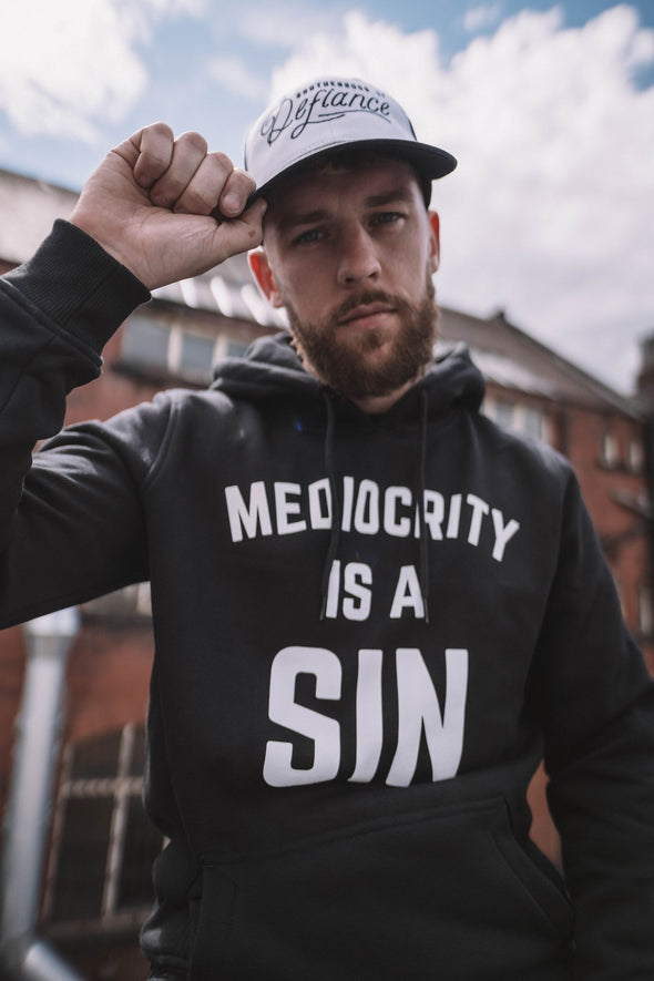 MEDIOCRITY IS A SIN - HOODIE