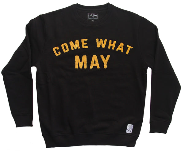 COME WHAT MAY Sweatshirt