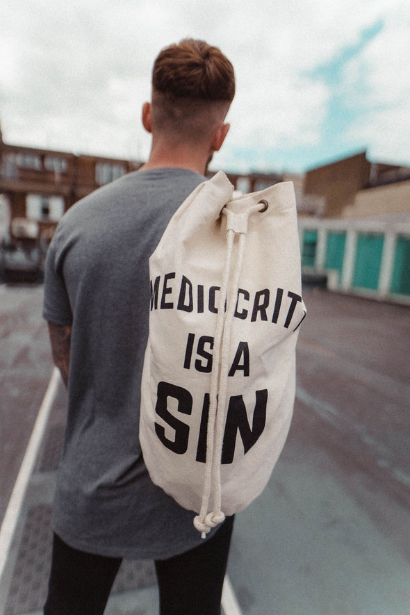 MEDIOCRITY IS A SIN - GYM BARREL BAG