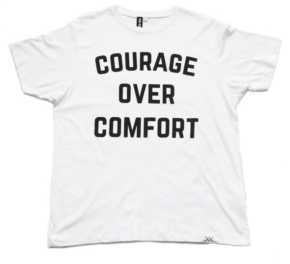White T-Shirt - COURAGE OVER COMFORT - FRONT PRINT